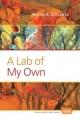 A Lab of My Own - Neena B. Schwartz