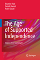 Age of Supported Independence