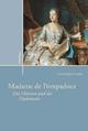 Madame de Pompadour - Eva Kathrin Dade