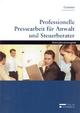 Professionelle Pressearbeit für Anwalt und Steuerberater - Alois Gmeiner