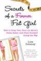 Secrets of a Former Fat Girl