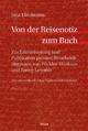 Von der Reisenotiz zum Buch - Jana Kittelmann