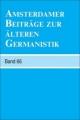 Amsterdamer Beitrage zur alteren Germanistik, Band 66 (2010) - Erika Langbroek; Arend Quak; Annelies Roeleveld