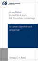 Verhandlungen des 68. Deutschen Juristentages Berlin 2010 Bd. I: Gutachten Teil A: Ist unser Erbrecht noch zeitgemäß?