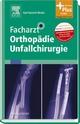 Facharzt Orthopädie Unfallchirurgie