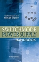 Switchmode Power Supply Handbook 3/E - Keith H. Billings; Taylor Morey