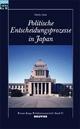 Politische Entscheidungsprozesse in Japan - Mariko Sada; Gerd Langguth; Tilman Mayer