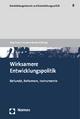 Wirksamere Entwicklungspolitik - Jörg Faust; Susanne Neubert
