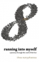Running into Myself - Thea Euryphaessa