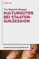 Kulturgüter bei Staatensukzession - Yves Huguenin-Bergenat