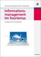 Informationsmanagement im Tourismus