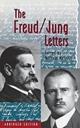The Freud/Jung Letters - Sigmund Freud; C. G. Jung; William McGuire