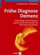 Frühe Diagnose Demenz