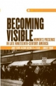 Becoming Visible - Janet Floyd; R. J. Ellis; Lindsey Traub