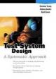 Test System Design - Christine Tursky; Rodney Gordon; Scott Cowie