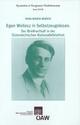 Egon Wellesz in Selbstzeugnissen. Der Briefnachlass in der Österreichischen Nationalbibliothek - Nina-Maria Wanek