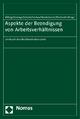 Aspekte der Beendigung von Arbeitsverhältnissen - Reinold Mittag; Edzard Ockenga; Karlheinz Schierle; Reinhard-Ulrich Vorbau; Klaus Westermann; Hans-Martin Wischnath