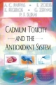 Cadmium Toxicity and the Antioxidant System