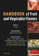 Handbook of Fruit and Vegetable Flavors - Y. H. Hui