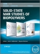 Solid State NMR Studies of Biopolymers - Anne E. McDermott; Tatyana Polenova