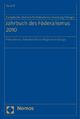 Jahrbuch des Föderalismus 2010 - Europäisches Zentrum für Föderalismus-Forschung Tübingen