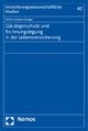 Gläubigerschutz und Rechnungslegung in der Lebensversicherung - Stefan Schweinberger