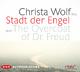 Stadt der Engel oder The Overcoat of Dr. Freud - Christa Wolf; Christa Wolf