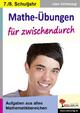 Mathe-Übungen für zwischendurch / Klasse 7-8 - Uwe Schwesig