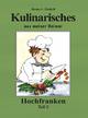 Kulinarisches aus meiner Heimat - Hanns E Findeiß