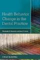 Health Behavior Change in the Dental Practice