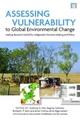 Assessing Vulnerability to Global Environmental Change - Anthony G. Patt; Dagmar Schroter; Richard J. T. Klein; Anne Cristina de la Vega-Leinert; Rik Leemans