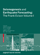 Seismogenesis and Earthquake Forecasting: The Frank Evison Volume I - Martha Savage; David A. Rhoades; Euan G. C. Smith; Matthew C. Gerstenberger; David Vere-Jones