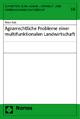 Agrarrechtliche Probleme einer multifunktionalen Landwirtschaft - Peter Käb