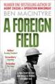 9780007395262 - Ben Macintyre: A Foreign Field - Livre
