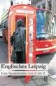 Englisches Leipzig - Elmar Schenkel