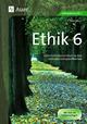 Ethik, Klasse 6 - Otto Mayr