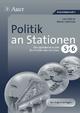 Politik an Stationen 5-6 - Lars Gellner; Walter Schellhas