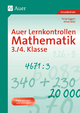 Auer Lernkontrollen Mathematik, Klasse 3/4 - Tanja Eggert; Anna Seitz