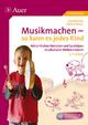 Musikmachen - so kann es jedes Kind - Uwe Reiners; Marcus Kauer