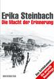 Die Macht der Erinnerung - Erika Steinbach