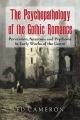 The Psychopathology of the Gothic Romance - Ed Cameron