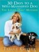 30 Days to a Well-Mannered Dog - Tamar Geller; Jonathan Grotenstein