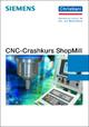 CNC-Crashkurs ShopMill - Markus Sartor