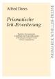 Prismatische Ich-Erweiterung - Alfred Drees