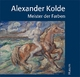 Alexander Kolde - Berta A Kolde; Katharina Kolde