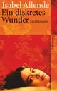 Ein diskretes Wunder - Isabel Allende; Corinna Santa Cruz
