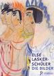 Die Bilder - Else Lasker-Schüler; Ricarda Dick