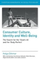 Consumer Culture, Identity and Well-Being - Helga Dittmar