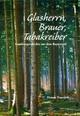 Glasherrn, Brauer, Tabakreiber - Hanno Trurnit