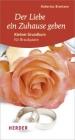 Der Liebe ein Zuhause geben - Hubertus Brantzen